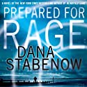 Prepared for Rage Audiobook by Dana Stabenow Narrated by Lorelei King