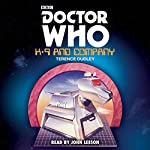 Doctor Who: K9 and Company | Terence Dudley