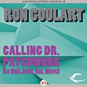 Calling Dr. Patchwork | [Ron Goulart]