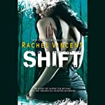 Shift: Shifters, Book 5 (       UNABRIDGED) by Rachel Vincent Narrated by Jennifer Van Dyck