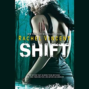 Shift: Shifters, Book 5 | [Rachel Vincent]