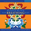Your Breathing Body, Volume 2  by Reginald A. Ray