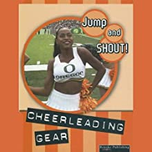Cheerleading Gear: Jump and Shout, Book 1 (       UNABRIDGED) by Tracy Maurer Narrated by Lauren Davis