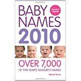 Baby Names 2010: Over 7,000 of this year's favourite namesby Eleanor Turner