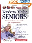 Windows XP for Seniors: For Senior Ci...