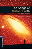 The Songs of Distant Earth and Other Stories: 1400 Headwords (Oxford Bookworms ELT)