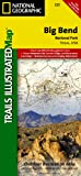 Big Bend National Park (National Geographic: Trails Illustrated Map #225) (National Geographic Maps: Trails Illustrated)