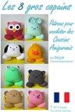 Les 8 gros copains : Patrons pour crocheter des Coussins Amigurumis (Patrons Faciles d'Amigurumis au Crochet t. 11)