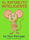 img - for El Ratoncito Inteligente (Spanish Edition) book / textbook / text book
