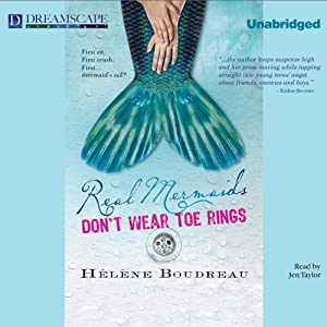 Real Mermaids Don't Wear Toe Rings | [Helene Boudreau]