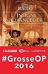 L'Insigne du Chancelier: Les Lames du...