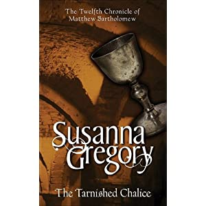 The Tarnished Chalice - Susanna Gregory