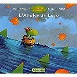 Lulu Vroumette : L'arche de Lulu
