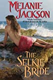 The Selkie Bride: A Scottish Paranormal Romance