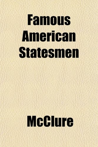 Famous American Statesmen