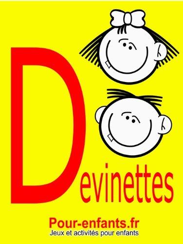 Couverture du livre Devinettes pour enfants: 40 devinettes pour enfants. Gratuit.