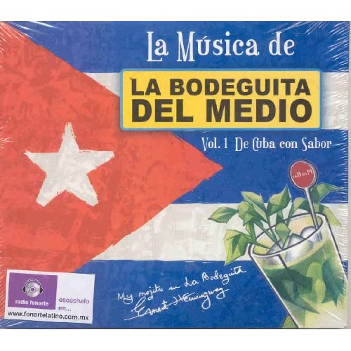 LA MUSICA DE LA BODEGUITA VOL 1 DE CUBA CON SABOR