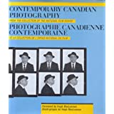 Contemporary Canadian Photography: From the Collection of the National Film Boardby National Film Board of...