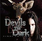 Devils In The Dark ?FINAL EDITION-