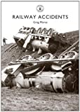 Railway Accidents (Shire Library)