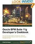 Oracle Bpm Suite 11g Developer's Cook...