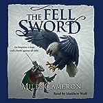 The Fell Sword | Miles Cameron