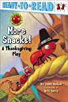 More Snacks!: A Thanksgiving Play (Ready-to-Read. Pre-Level 1)
