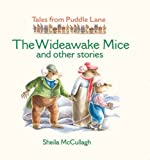 Sheila K. McCullagh The Wideawake Mice and Other Stories (Tales from Puddle Lane)