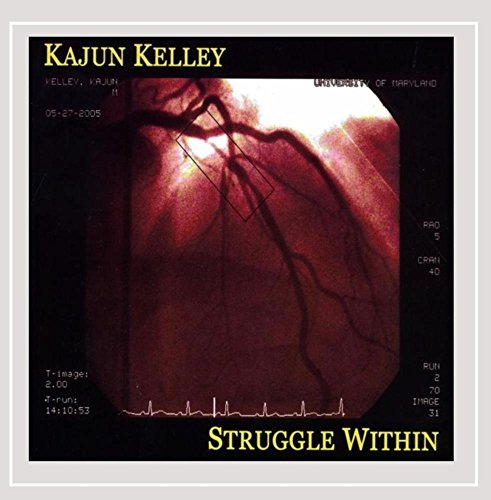 Kajun Kelley - Struggle Within [Explicit]