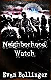 img - for Neighborhood Watch (A Zombie Novella) book / textbook / text book