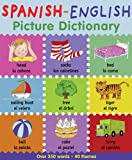 Spanish-English Picture Dictionary (First Bilingual Picture Dictionaries)