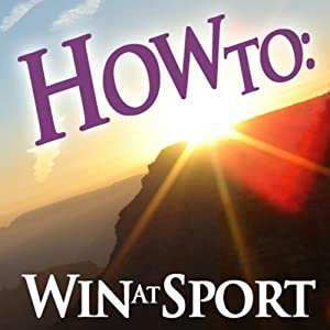 How To Win at Sport Audiobook