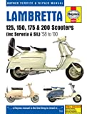 Lambretta Li, TV, SX & DL Scooters Service & Repair Manual: 1958-1998 (Haynes Service and Repair Manuals)