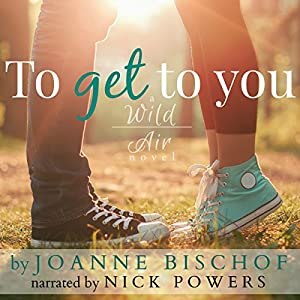 To Get to You Audiobook