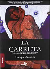 La carreta / The Wagon: Enrique Amorin: 9788415009221: Amazon.com