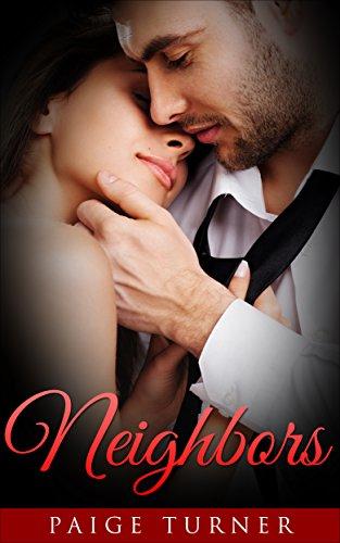 Free Kindle Book : Romance: Neighbors - A Romance Novella and Love Story: (Romance, Love Romance, Mystery Romance, Romance Suspense)