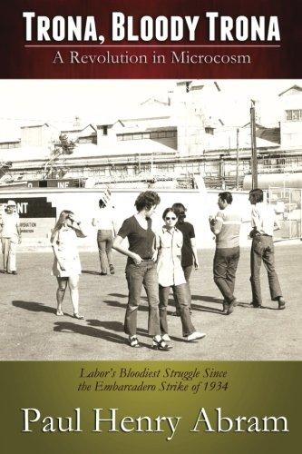 Book: Trona, Bloody Trona - A Revolution in Microcosm by Paul Henry Abram