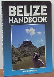 Belize Handbook (Moon Handbooks Belize)