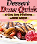 Busy Babes: Quick, Easy, Delicious Desserts