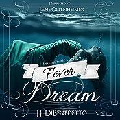 Fever Dream: Dream Series, Book 9 | J.J. DiBenedetto