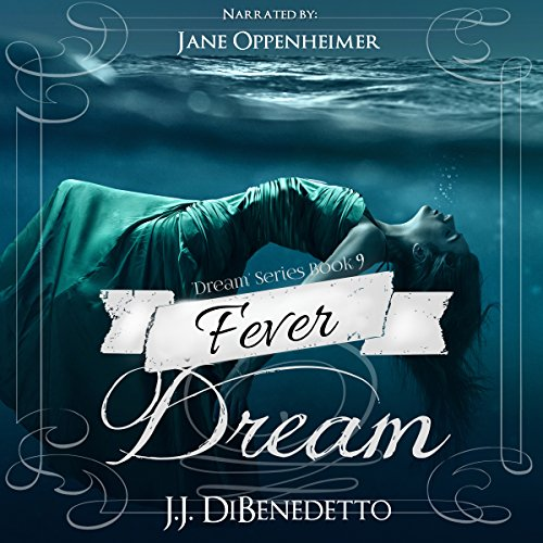 Fever Dream: Dream Series, Book 9