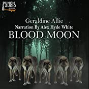 Blood Moon: Werewolves And Shifters, Book 1 | Geraldine Allie