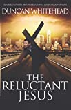 The Reluctant Jesus: A Satirical Dark Comedy