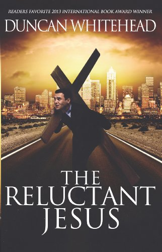 Book: The Reluctant Jesus by Duncan Whitehead