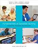 Fundamentals of Canadian Nursing: Concepts, Process, and Practice, Third Canadian Edition Plus MyNursingLab with Pearson eText -- Access Card Package (3rd Edition)