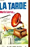 img - for La tarde book / textbook / text book