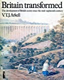 img - for Britain Transformed: Development of British Society Since the Mid-eighteenth Century (Penguin education) book / textbook / text book