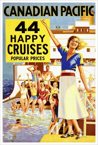 44 Happy Cruises - Popular Prices (Canadian Pacific) Vintage Art Poster Print