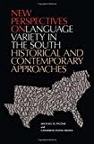 img - for New Perspectives on Language Variety in the South: Historical and Contemporary Approaches book / textbook / text book