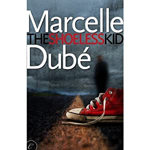 The Shoeless Kid | [Marcelle Dubé]